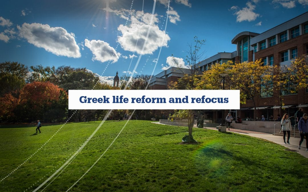 Greek-life reform and refocus: Progress update and our steadfast commitment